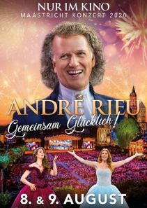 Plakat: ANDRÉ RIEUS MAASTRICHT-KONZERT 2020 - GEMEINSAM GLÜCKLICH!