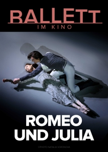 Plakat: BOLSCHOI BALLETT: ROMEO UND JULIA 2020/21
