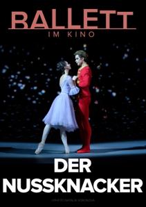 Plakat: BOLSCHOI BALLETT: DER NUSSKNACKER 2020/21