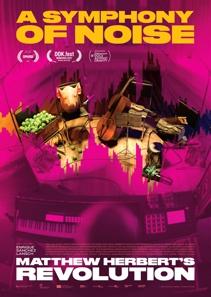 Plakat: Dokumentarfilmtage: A SYMPHONY OF NOISE