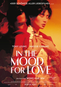 Plakat: Filmkunsttage: IN THE MOOD FOR LOVE - DER KLANG DER LIEBE