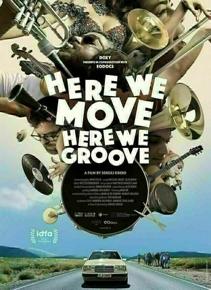 Plakat: Dokumentarfilmtage: HERE WE MOVE, HERE WE GROOVE