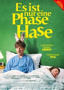 Plakat: Es ist nur eine Phase, Hase